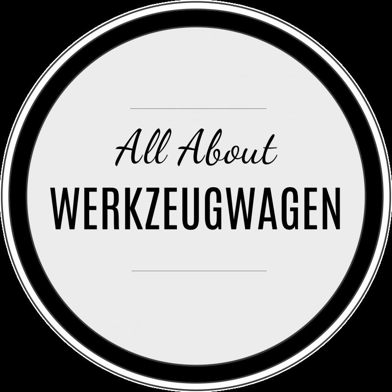 All About Werkzeugwagen